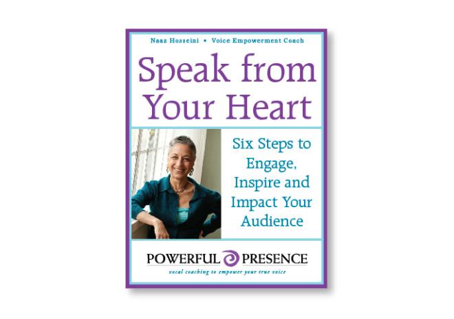 Naaz Hosseini - Speak From Your Heart eBook Design by Clementyne Design